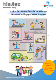 Activity for today- look at the pictures, describe each of them