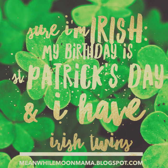 """Irish"" Twins..."