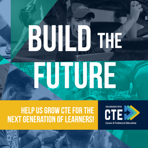 Build the Future! Help us grow CTE for the next generation of learners!