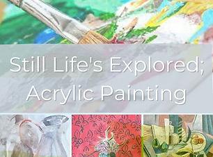 _Still Life's Explored.jpg