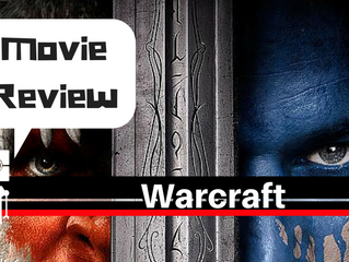 In Defense for the Warcraft Movie