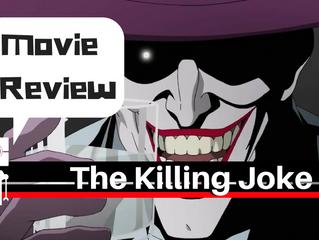 Killing Joke Movie Review