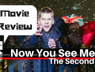Now You See Me 2 - The Fast and The Furious for Illusionists