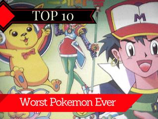 10 Worst Pokemon Ever