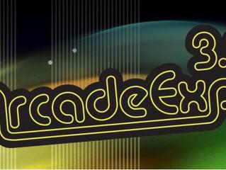 Arcade Expo 3.0: March 17 - 19