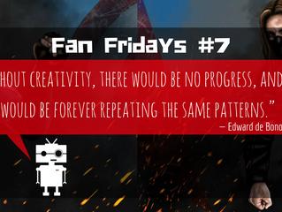 Fan Fridays #7