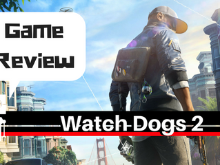 Watch Dogs 2 Review