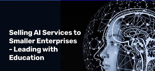 Selling-AI-Services-to-Smaller-Enterpris