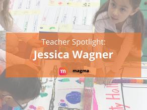 Teacher Spotlight: Jessica Wagner