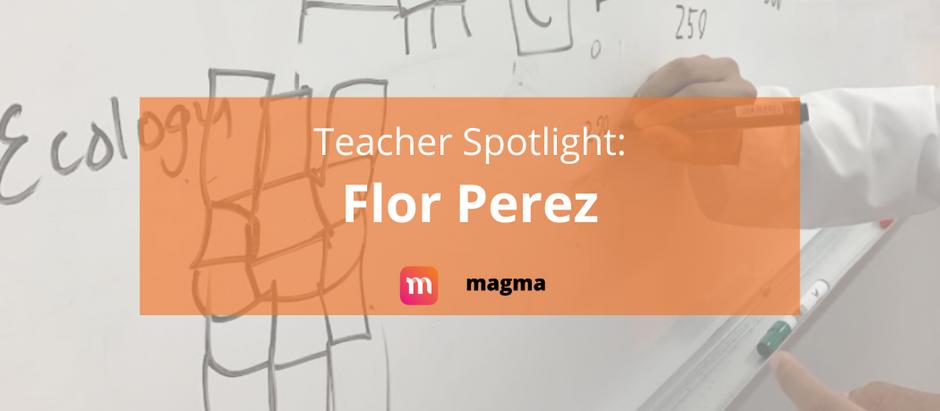 Teacher Spotlight: Flor Perez