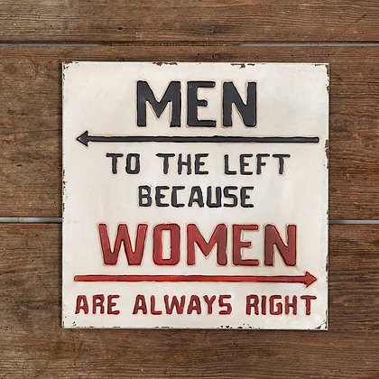 """""""Always Right"""" Metal Wall Sign"""