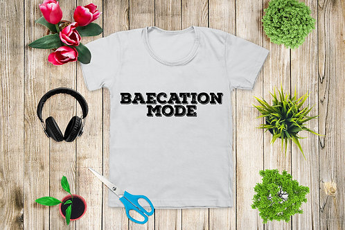 Baecation Mode