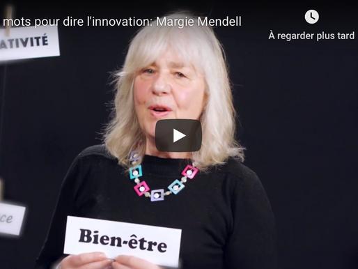 10e anniversaire - Des mots pour dire l'innovation : Margie Mendell