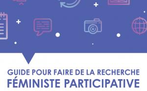Guide pour faire de la recherche féministe participative