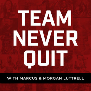 Team Never Quit with Marcus and Morgan Luttrell