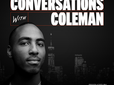 Featured Podcast: Conversations with Coleman