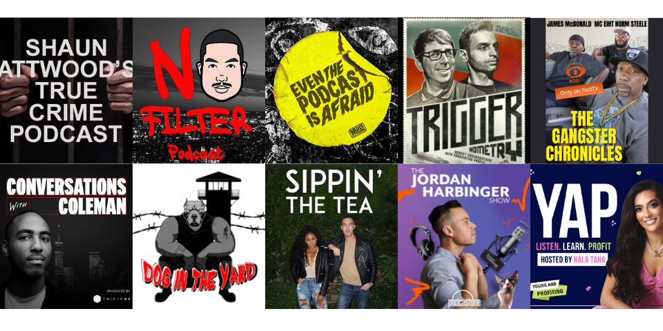 Watch the Podcasts you love to listen to