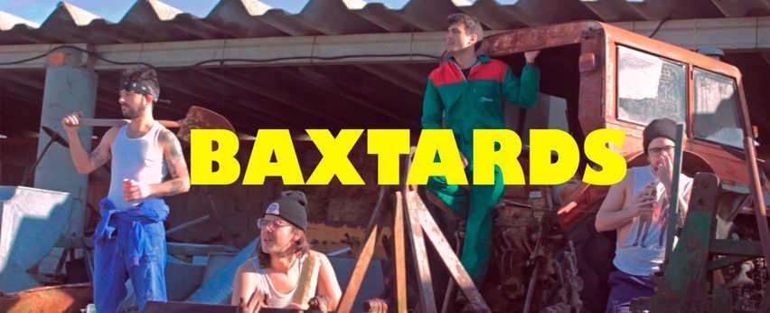 Videoclips BAXTARDS