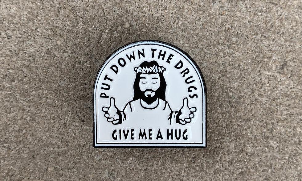 Give Me A Hug Pin