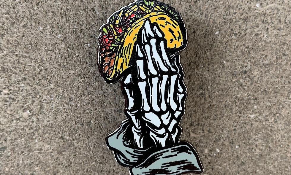 Tacos Till Death Pin