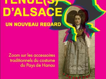 Musée du pays de Hanau Tenue(s) d'Alsace : un nouveau regard