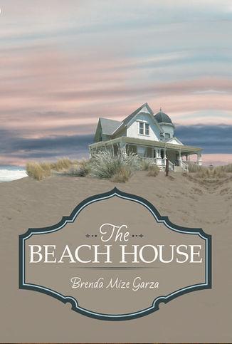 The Beach House by Brenda Mize Garza Front Cover