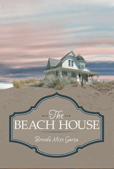 The Beach House by Brenda Mize Garza Front Cover