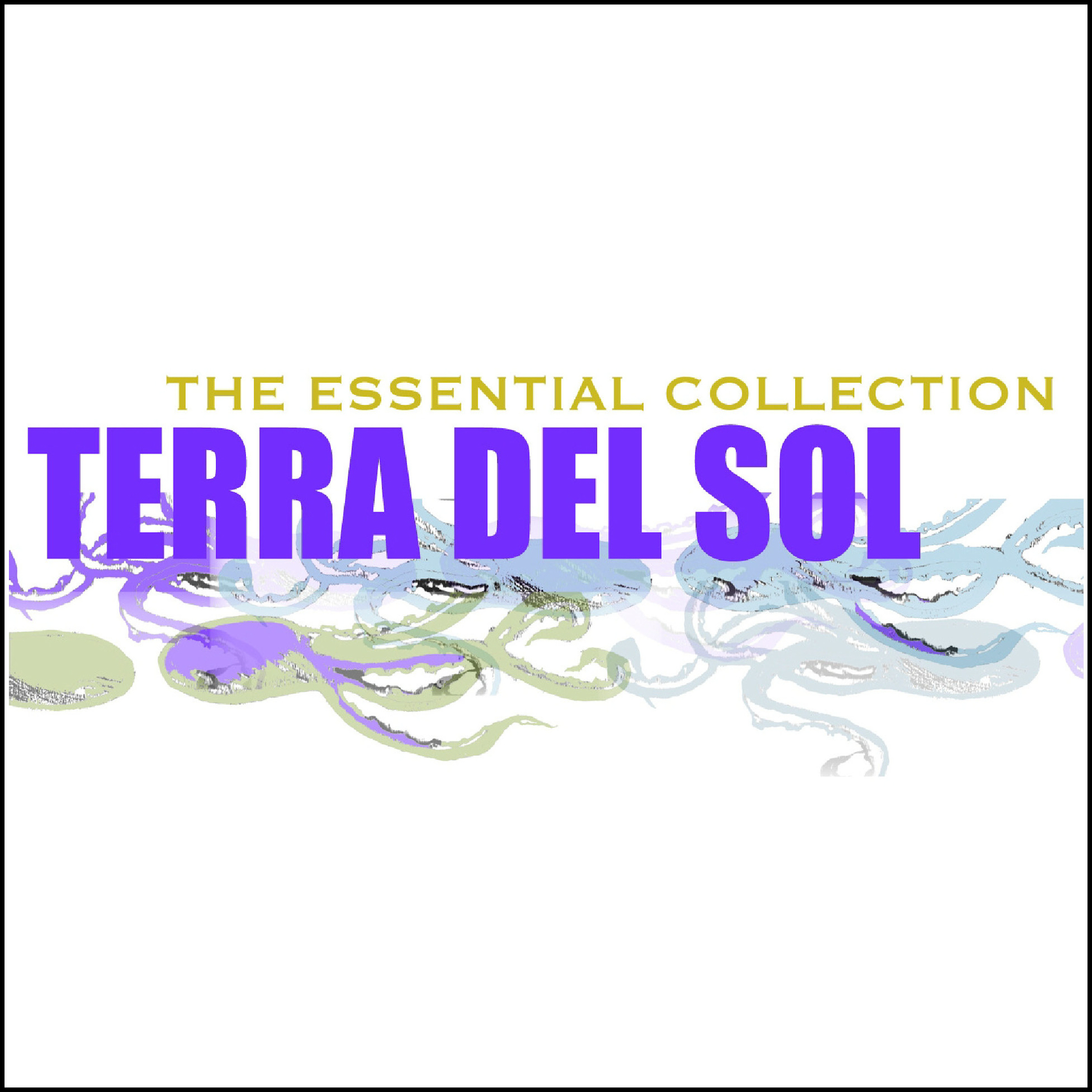 The Essential Collection by Terra del Sol