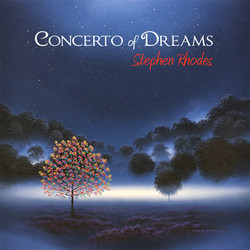 Concerto of Dreams by Stephen Rhodes