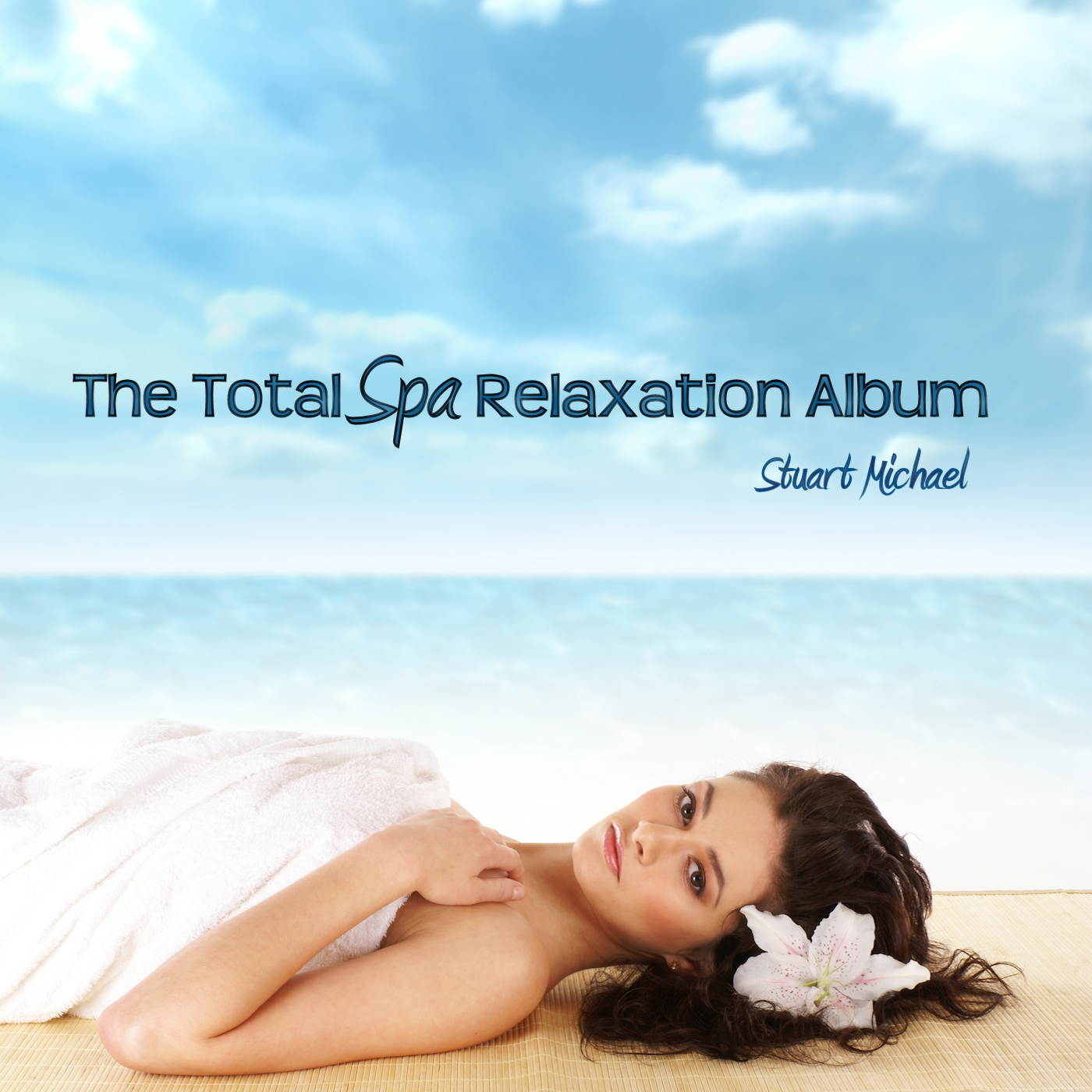 The Total Spa Relaxation Album by Stuart Michael