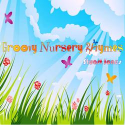 Groovy Nursery Rhymes by Stuart Jones