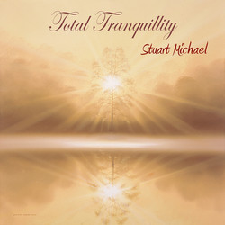 Total Tranquillity by Stuart Michael