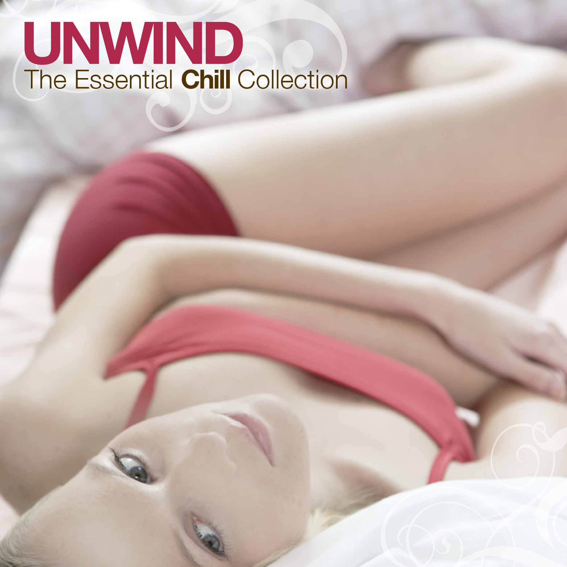 Unwind The Essential Chill Collection