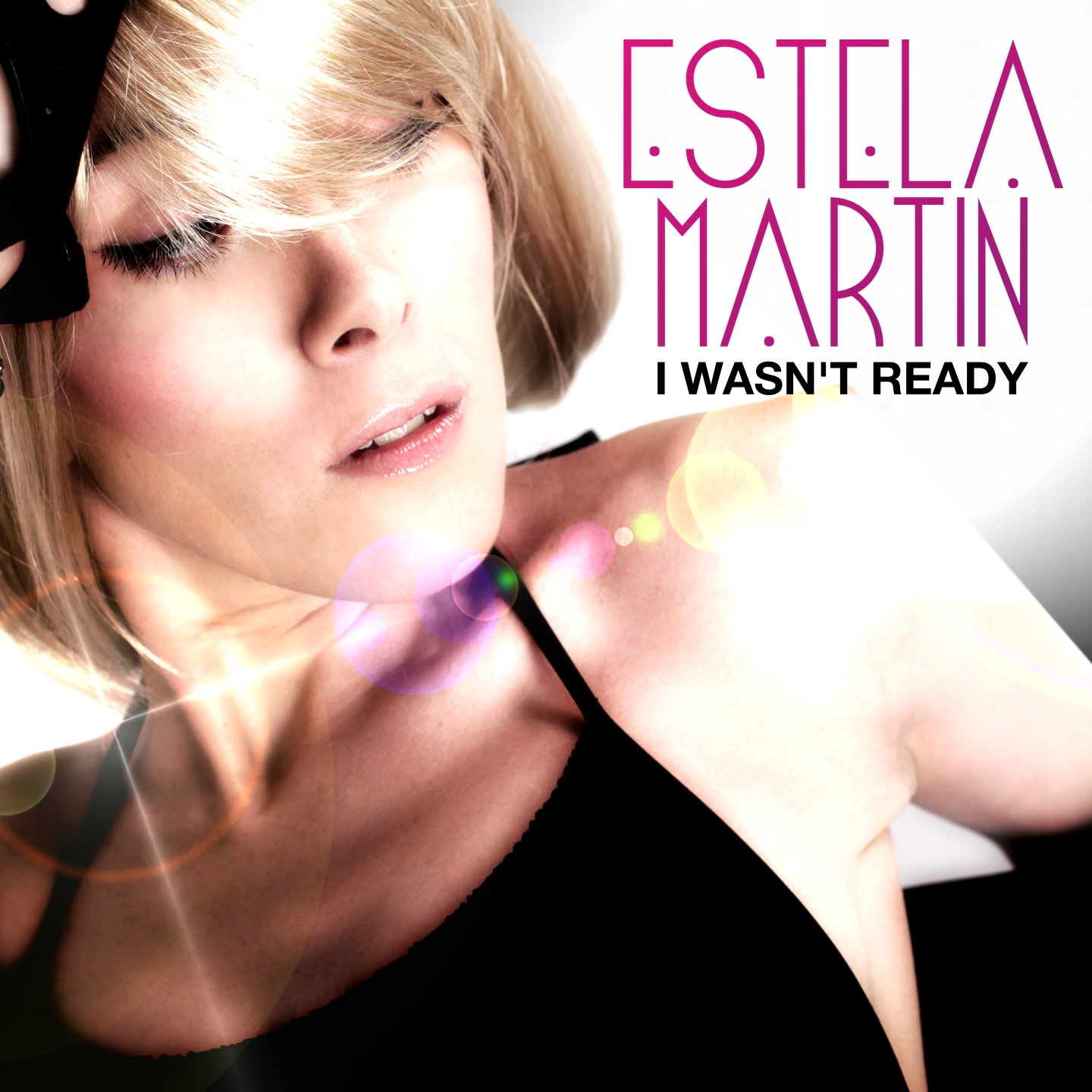 I Wasn't Ready by Estela Martin