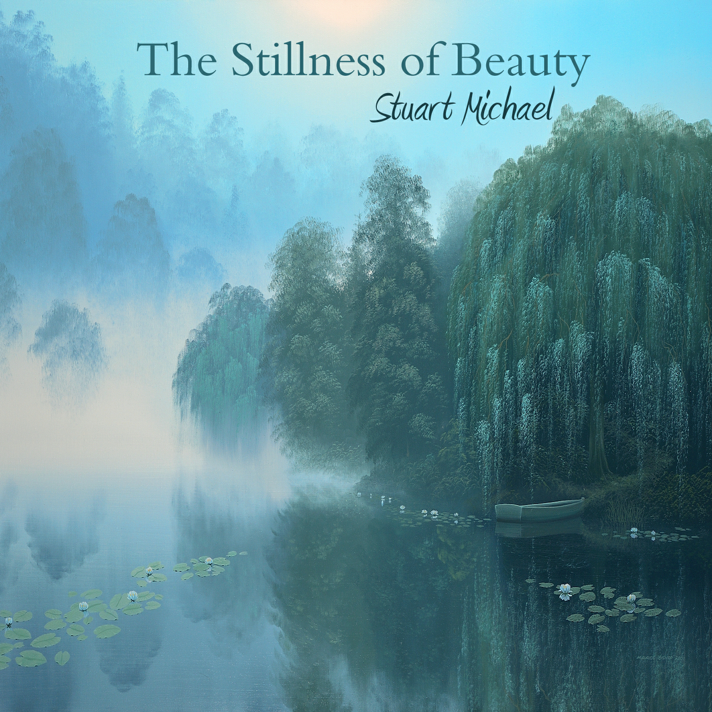 The Stillness of Beauty by Stuart Michael