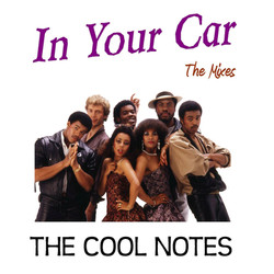 In Your Car - The Cool Notes