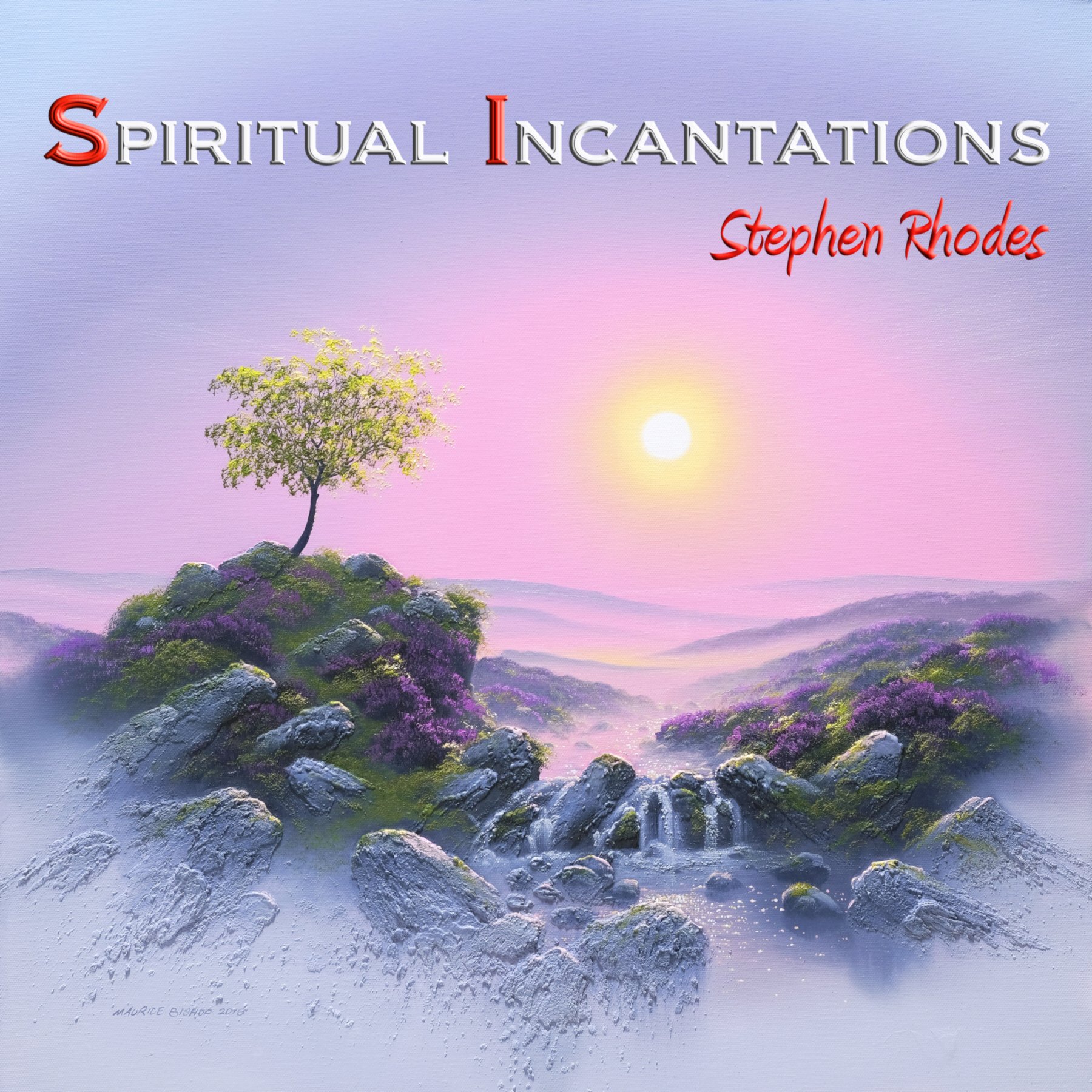 Spiritual Incantations by Stephen Rhodes