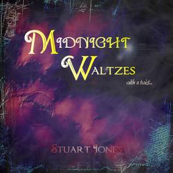 Midnight Waltzes with a twist by Stuart Jones