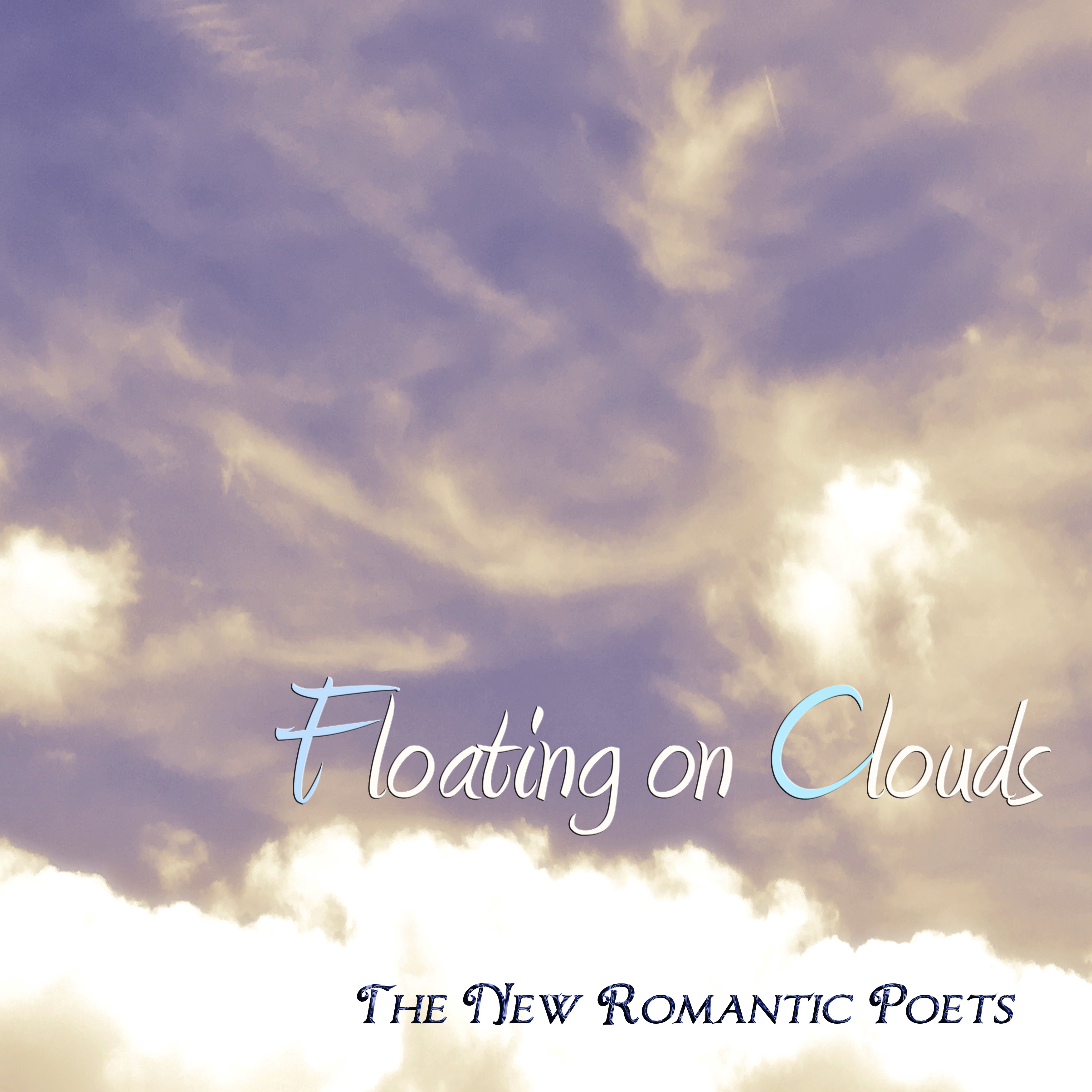 Floating on Clouds by The New Romantic Poets