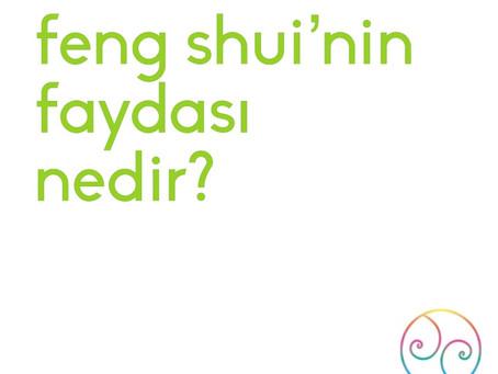 Feng Shui'nin Faydası Nedir?