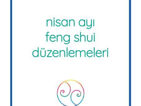 Nisan 2020 Mekânlarınızda Feng Shui Düzenlemeleri