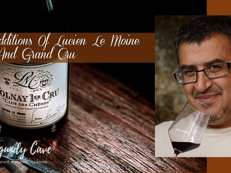 More Lucien Le Moine! New Additions of 1er Cru and Grand Cru incl. Richebourg, Charmes-Chambertin...