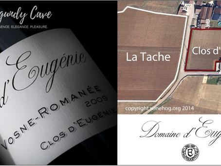 Neighbouring La Tache: Domaine d'Eugenie Vosne-Romanee Clos d'Eugenie 2018 & 2019