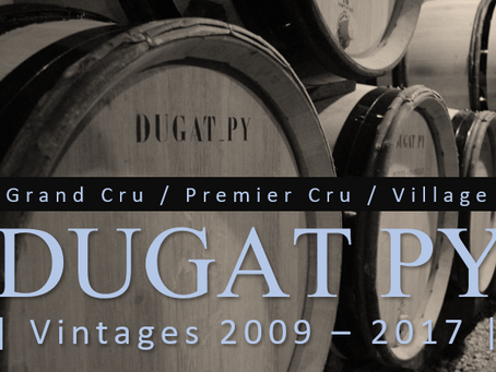 More DUGAT PY! Grand Cru, Premier Cru and Village Selections from 2009 - 2017