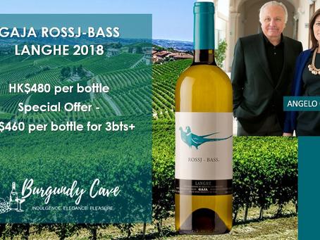 Special Offer! Gaja Rossj-Bass Langhe 2018 from HK$460 Per Bottle Only