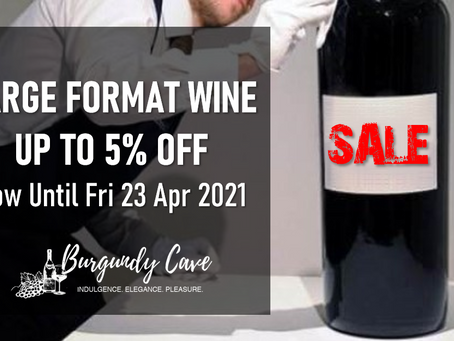 UP TO 5% OFF! Large Formats from Burgundy, Champagne, Bordeaux and More