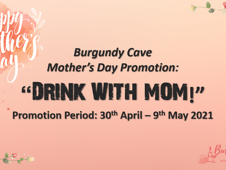 "Mother's Day Special | ""DRINK WITH MOM!"" Get Up to HK$250 Off w/ Free Delivery"