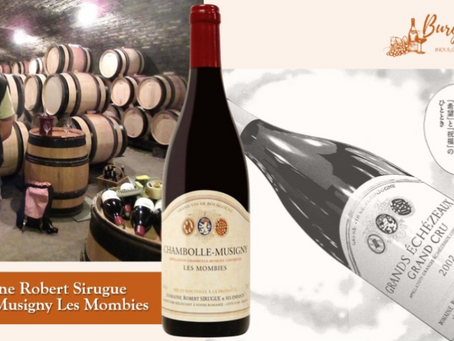 More Robert Sirugue Chambolle-Musigny Les Mombies 2018! From HK$530/Bt+ Only