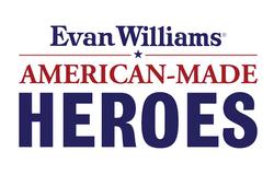 Evan Williams American Made Heroes
