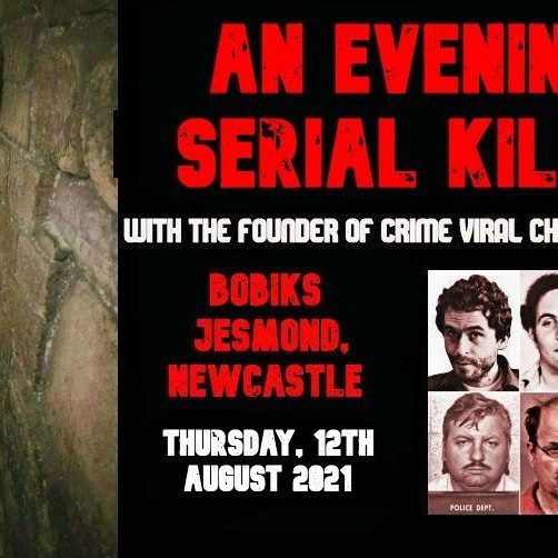 An Evening Of Serial Killers - Cheish Merryweather - SOLD OUT